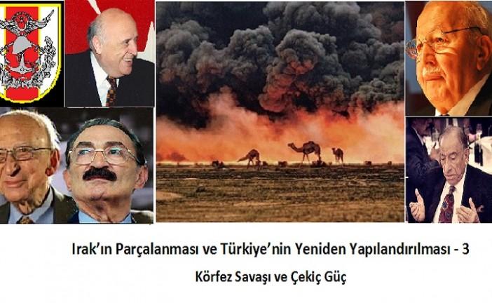Irak'ın Parçalanması ve Türkiye'nin Yeniden Yapılandırılması