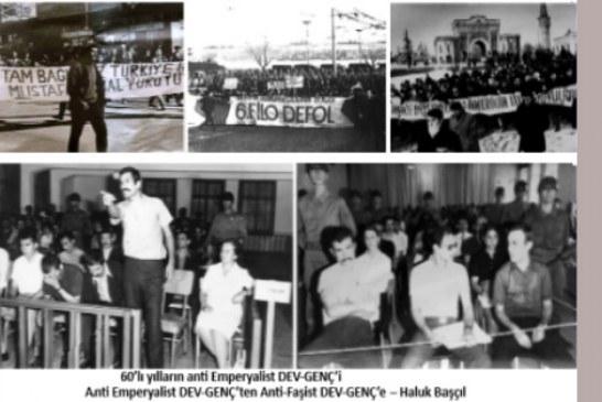Anti-Emperyalist DEV-GENÇ'ten Anti-Faşist DEV-GENÇ'e – Haluk Başçıl